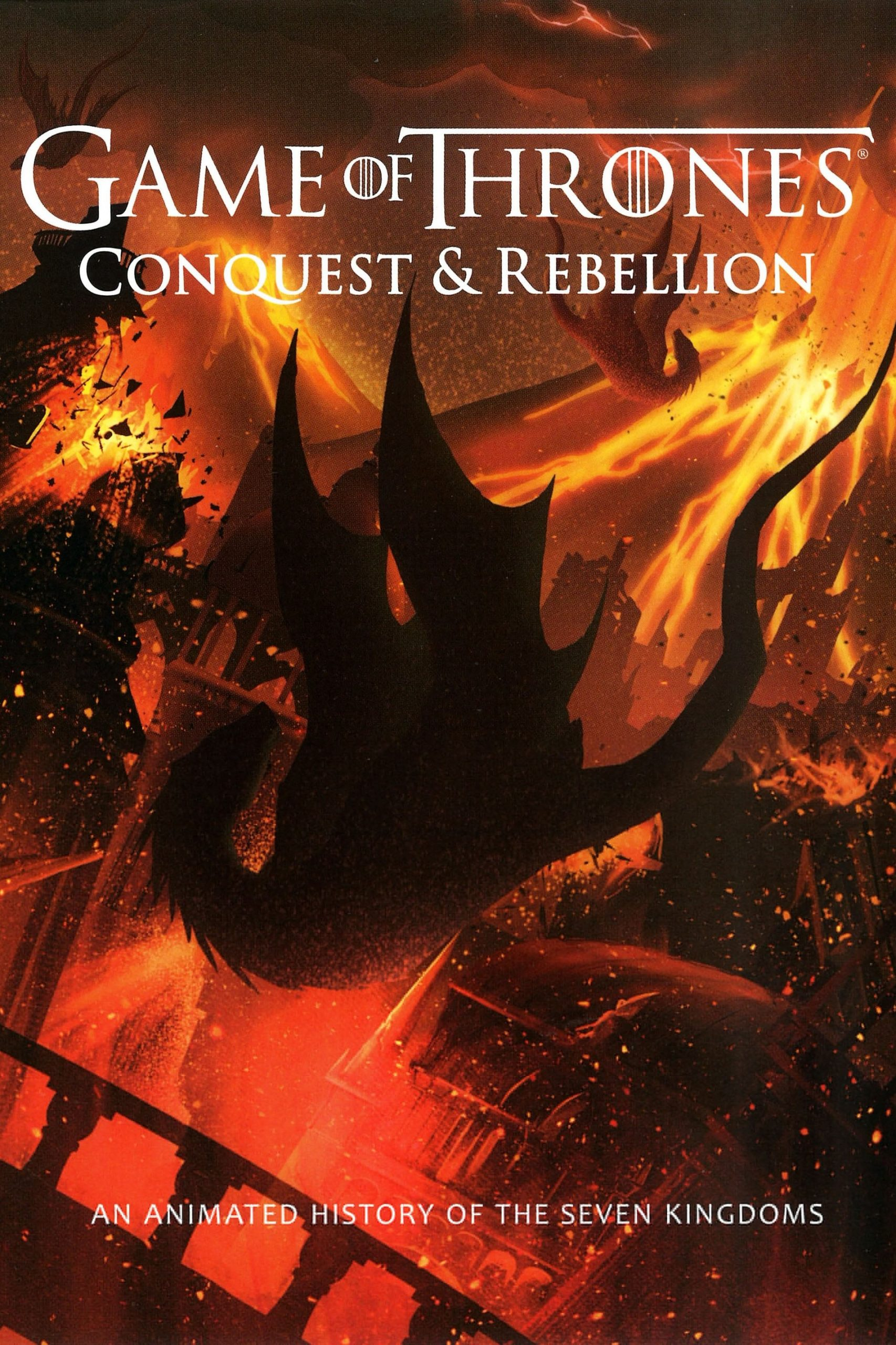 """Poster for the movie """"Game of Thrones: Conquest & Rebellion"""""""